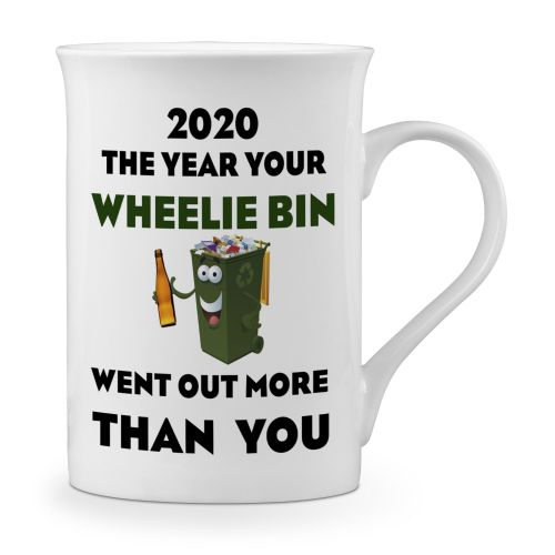 2020 The Year Your Wheelie Bin Went Out More Than You Funny Fine Bone China Mug